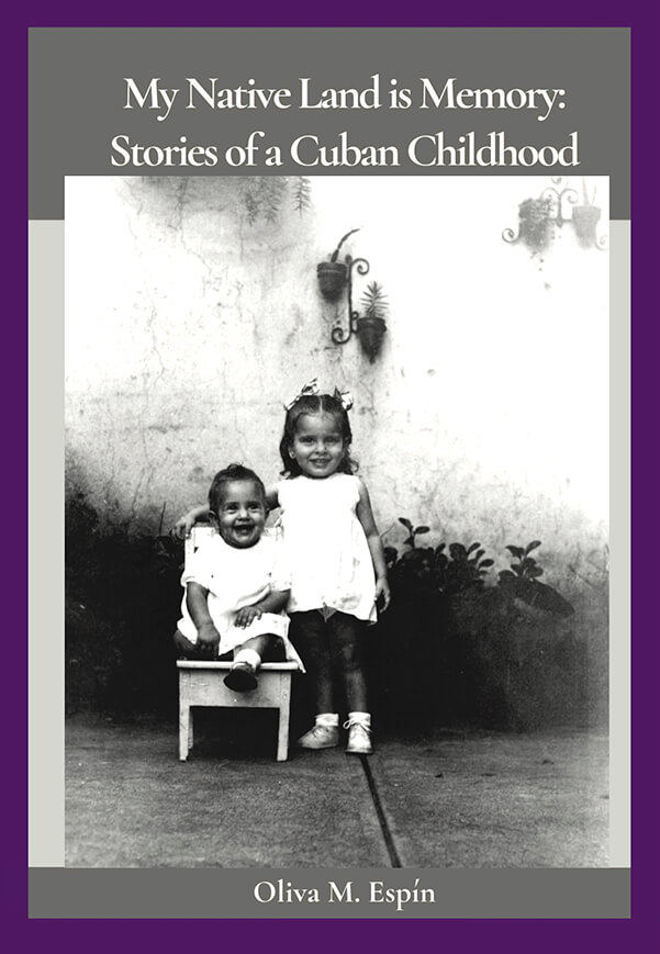 Cover of My Native Land is Memory: Stories of a Cuban Childhood