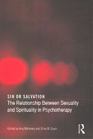 Sin or Salvation: The Relationship Between Sexuality and Spirituality in Psychotherapy